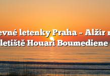 Levné letenky Praha – Alžír na letiště Houari Boumediene
