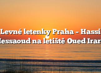 Levné letenky Praha – Hassi Messaoud na letiště Oued Irara