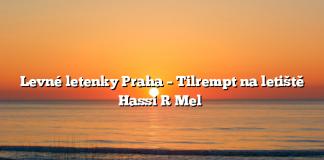 Levné letenky Praha – Tilrempt na letiště Hassi R Mel