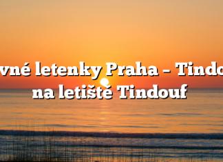 Levné letenky Praha – Tindouf na letiště Tindouf