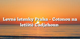Levné letenky Praha – Cotonou na letiště Cadjehoun