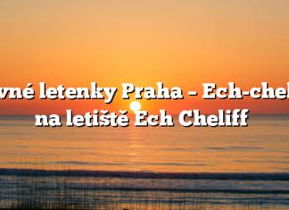 Levné letenky Praha – Ech-cheliff na letiště Ech Cheliff
