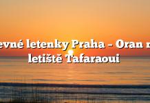 Levné letenky Praha – Oran na letiště Tafaraoui