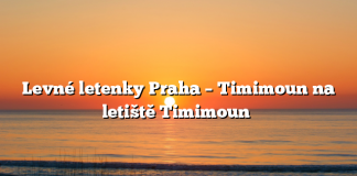 Levné letenky Praha – Timimoun na letiště Timimoun