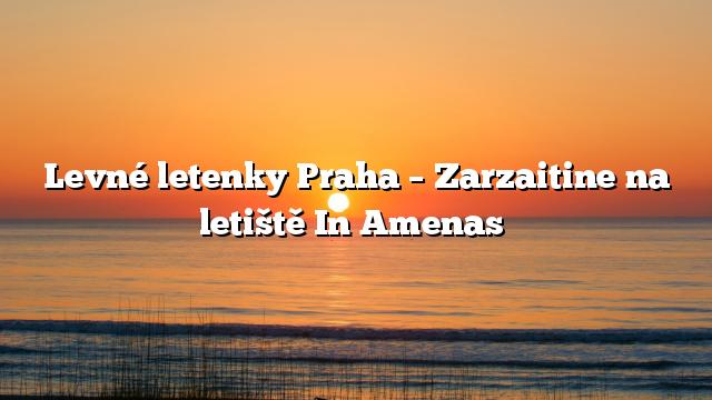 Levné letenky Praha – Zarzaitine na letiště In Amenas